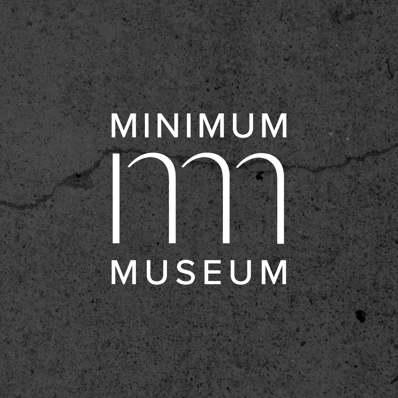 MINIMUM MUSEUM